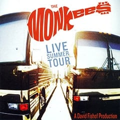 The Monkees / Live Summer Tour / A David Fishof Production