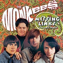 Davy Jones, Micky Dolenz, Peter Tork, Mike Nesmith - The Monkees / Missing Links / Volume Three