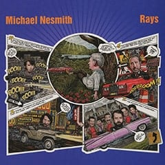 Michael Nesmith / Rays