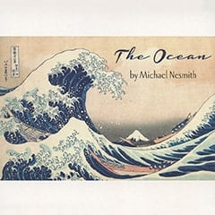 The Ocean / by Michael Nesmith