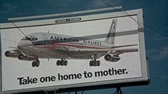 Take one home to mother. / American Airlines