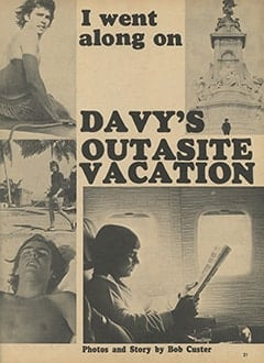 <cite>Monkee Spectacular</cite> (May 1967), I Went Along on Davy's Outasite Vacation, Page 21