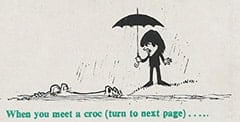When you meet a croc (turn to next page)…