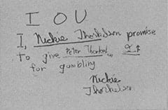 IOU / I, Nickie Thorkelson promise to give Peter Thorkelson 2¢ for gambling. / Nickie Thorkelson