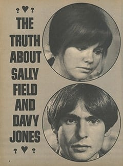 <cite>Monkee Spectacular</cite> ((originally February 1968) 1987), The Truth About Sally Field and Davy Jones, Page 04