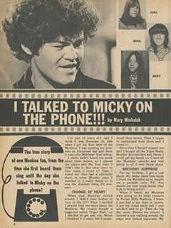 <cite>Monkee Spectacular</cite> ((originally February 1968) 1987), I Talked to Micky on the Phone, Page 06