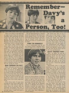 <cite>Monkee Spectacular</cite> ((originally February 1968) 1987), Remember&mdash;Davy&rsquo;s a Person, Too, Page 58