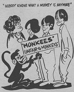 """Nobody knows what a monkey is anymore"" / Monkees unfair to monkeys"