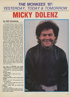 <cite>Creem Presents</cite> (April 1987), The Monkees '87: Yesterday, Today & Tomorrow—Micky Dolenz, Page 31