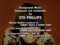 "Background Music Composed and Conducted by Stu Phillips / Musical Numbers produced by Tommy Boyce & Bobby Hart / ""Last Train to Clarksville"" by Tommy Boyce & Bobby Hart / ""Tomorrow is Another Day"" by Tommy Boyce & Steven Venet"