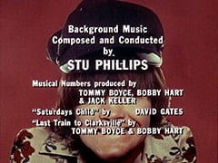 "Background Music Composed and Conducted by Stu Phillips / Musical Numbers produced by Tommy Boyce, Bobby Hart & Jack Keller / ""Saturdays Child"" by David Gates / ""Last Train to Clarksville"" by Tommy Boyce & Bobby Hart"