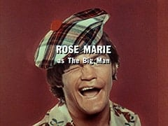 Rose Marie as The Big Man