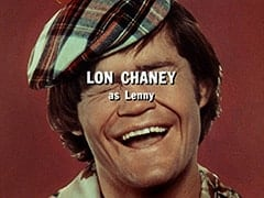 Lon Chaney as Lenny