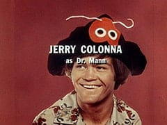 Jerry Colonna as Dr. Mann