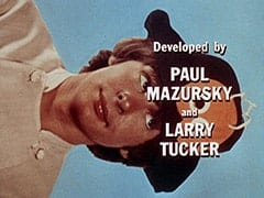Developed by Paul Mazursky and Larry Tucker