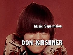 Music Supervision Don Kirshner