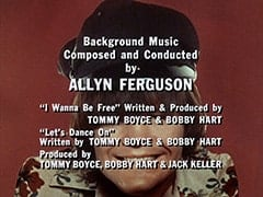 "Background Music Composed and Conducted by Allyn Ferguson / ""I Wanna Be Free"" Written & Produced by Tommy Boy & Bobby Hart / ""Let's Dance On"" Written by Tommy Boyce & Bobby Hart / Produced by Tommy Boyce, Bobby Hart & Jack Keller"