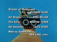 Director of Photography … Richard Kline / Art Director … Ross Bellah / Film Editor … Morton Tubor / Set Decorator … Louis Diage / Make-up Supervision … Ben Lane, S.M.A.