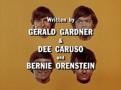 Written by Gerald Gardner & Dee Caruso and Bernie Orenstein