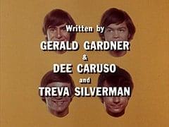 Written by Gerald Gardner & Dee Caruso and Treva Silverman