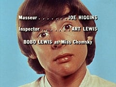 Masseur … Joe Higgins / Inspector … Art Lewis / Bobo Lewis as Miss Chomsky