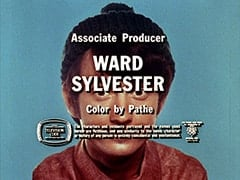 Associate Producer Ward Sylvester / Color by Pathe