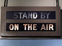 Stand by / On the air