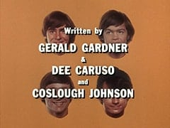 Written by Gerald Gardner & Dee Caruso and Coslough Johnson
