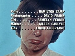 Philo … Hamilton Camp / Photographer … David Frank / Girl … Pamelyn Ferdin / Mother … Aileen Carlyle / Tina … Linda Albertano