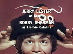 Jerry Lester as Kramm / Bobby Sherman as Frankie Catalina