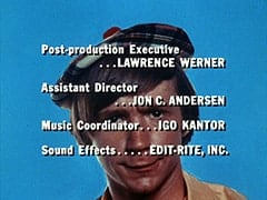 Post-production Executive … Lawrence Werner / Assistant Director … Jon C. Andersen / Music Coordinator … Igo Kantor / Sound Effects … Edit-Rite, Inc.