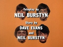 Teleplay by Neil Burstyn / Story by Dave Evans and Neil Burstyn