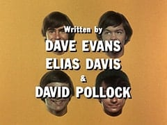 Written by Dave Evans Elias Davis & David Pollock